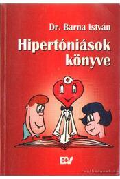 Hipertóniások könyve - Dr. Barna István - Régikönyvek