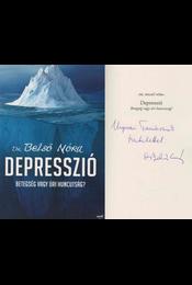 Depresszió (Ungvári Tamásnak dedikált) - Dr. Belső Nóra - Régikönyvek