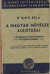 A magyar művészet alkotásai - Dr. Bíró Béla - Régikönyvek