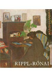 Rippl-Rónai József kiállítás - Dr. Bodnár Éva - Régikönyvek