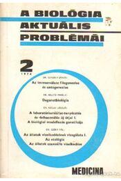 A biológia aktuális problémái 1974/2 - Dr. Csaba György - Régikönyvek