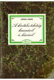 A kivételes tehetség hasznáról és káráról - Dr. Czeizel Endre - Régikönyvek