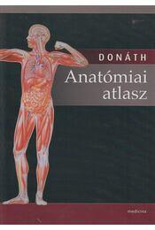 Anatómiai atlasz - Dr. Donáth Tibor - Régikönyvek