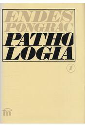 Pathologia I-II. - Dr. Endes Pongrác - Régikönyvek