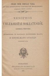 Xenophon emlékiratai Sokratesről - Dr. Engelmann Gusztáv (szerk.), Xenophón - Régikönyvek