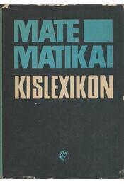 Matematikai kislexikon - Dr. Farkas Miklós - Régikönyvek