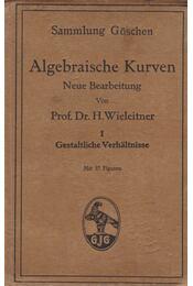 Algebraische Kurven - Dr. H. Wieleitner - Régikönyvek