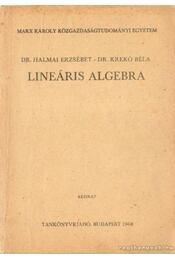 Lineáris algebra - Dr. Halmai Erzsébet, Krekó Béla - Régikönyvek