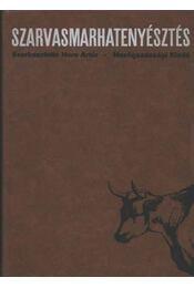 Szarvasmarhatenyésztés - Dr. Horn Artúr - Régikönyvek