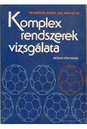 Komplex rendszerek vizsgálata - Dr. Kindler József, Dr. Papp Ottó - Régikönyvek
