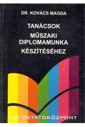 Tanácsok műszaki diplomamunka készítéséhez - Dr Kovács Magda - Régikönyvek