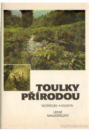 Toulky prírodou - Dr. Kozáková, Libuse - Régikönyvek