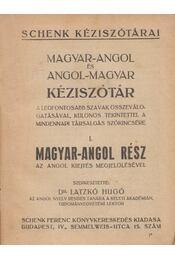 Magyar-angol és angol-magyar kéziszótár - Dr. Latzkó Hugó - Régikönyvek