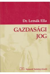 Gazdasági jog - Dr. Lemák Ella - Régikönyvek