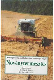 Növénytermesztés - Dr. Magda Sándor, Dr. Marselek Sándor - Régikönyvek