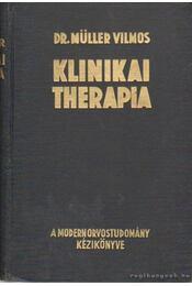 Klinikai therpia II. kötet - Dr. Müller Vilmos - Régikönyvek