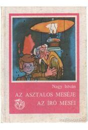 Az asztalos meséje - Az író meséi - Dr. Nagy István - Régikönyvek