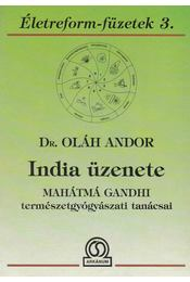 India üzenete - Dr. Oláh Andor - Régikönyvek