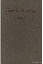 Haán Lajos naplója (számozott) - Dr. Papp János - Régikönyvek