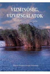 Vízminőség, vízvizsgálatok - Dr. Papp Károlyné; Fürész György - Régikönyvek