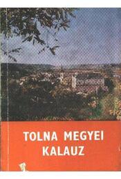 Tolna megyei kalauz - Dr. Pataki József - Régikönyvek