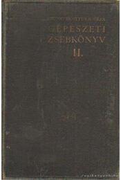Gépészeti zsebkönyv II. - Dr. Pattantyús Á. Géza - Régikönyvek