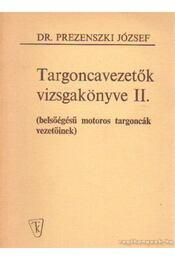 Targoncavezetők vizsgakönyve II. - Dr. Prezenszky József - Régikönyvek