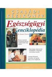 Egészségügyi enciklopédia - Dr. Robert Cristol - Régikönyvek