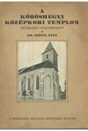 A kőröshegyi középkori templom - Dr. Szőnyi Ottó - Régikönyvek