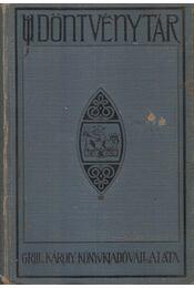 Grill-féle Új Döntvénytár XXI. kötet 1927-1928. - Dr. Térfy Gyula - Régikönyvek