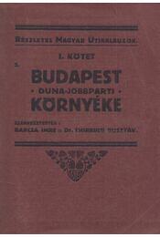 Budapest és környéke 2. - Dr. Thirring Gusztáv, Barcza Imre - Régikönyvek
