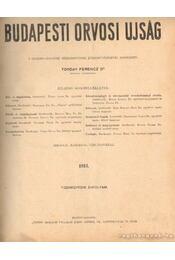 Budapesti orvosi újság 1913, XIV. évfolyam (teljes) - Dr. Torday Ferencz (főszerk.) - Régikönyvek