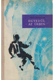 Egyedül az űrben - Dragomir, Mihu - Régikönyvek