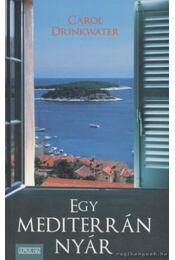 Egy mediterrán nyár - Drinkwater, Carol - Régikönyvek