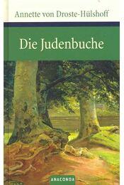 Die Judenbuche - DROSTE-HÜLSHOFF, ANNETTE VON - Régikönyvek