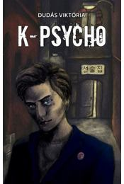 K-psycho - Dudás Viktória - Régikönyvek