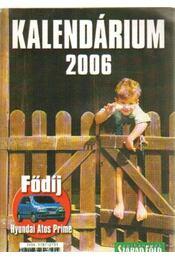 Kalendárium 2006 - Dulai Sándor - Régikönyvek