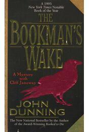 The Bookman's Wake - Dunning, John - Régikönyvek