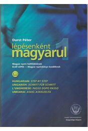 Lépésenként magyarul - Első lépés - DURST PÉTER - Régikönyvek