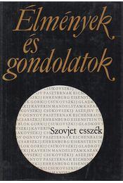 Élmények és gondolatok - E. Fehér Pál, Király Gyula - Régikönyvek
