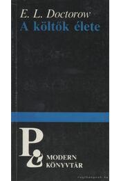 A költők élete - E. L. Doctorow - Régikönyvek