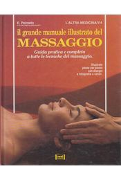 Il grande manuale illustrato del massaggio - E. Peinado - Régikönyvek