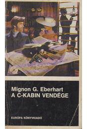 A C-kabin vendége - Eberhardt, Mignon G. - Régikönyvek