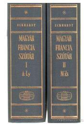 Magyar-francia szótár I-II. - Eckhardt Sándor - Régikönyvek