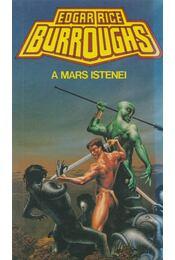 A Mars istenei - Edgar Rice Burroughs - Régikönyvek