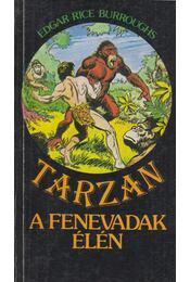 Tarzan a fenevadak élén - Edgar Rice Burroughs - Régikönyvek