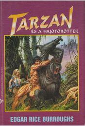 Tarzan és a hajótöröttek - Edgar Rice Burroughs - Régikönyvek
