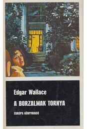 A borzalmak tornya - Edgar Wallace - Régikönyvek