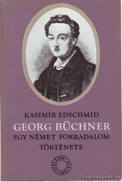 Georg Büchner - Edschmid, Kasimir - Régikönyvek