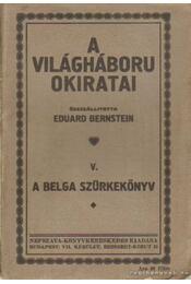 A világháború okiratai V. - Eduard Bernstein - Régikönyvek